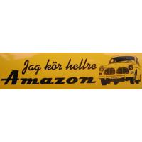 Sticker Jag kör hellre AMAZON Volvo