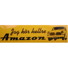 Sticker Jag kör hellre AMAZON